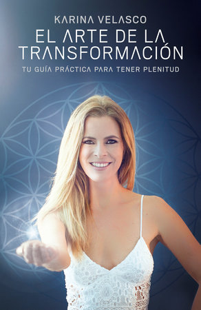 El arte de la transformación by Katrina Velasco