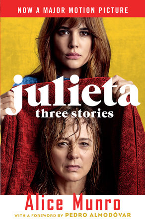 Julieta (Movie Tie-in Edition) by Alice Munro