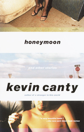 Honeymoon and Other Stories by Kevin Canty