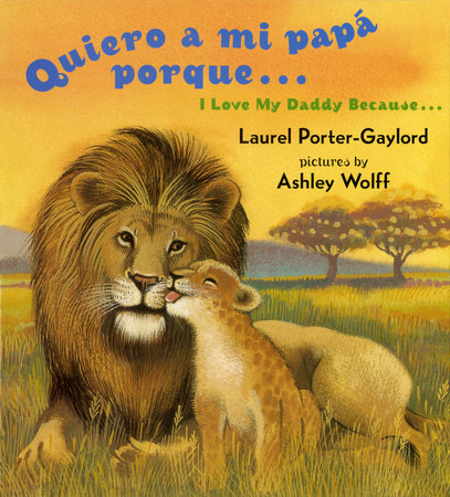 I Love My Daddy Because...Board Book by Laurel Porter Gaylord