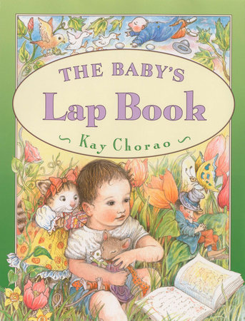 Baby's Lap Book by Kay Chorao