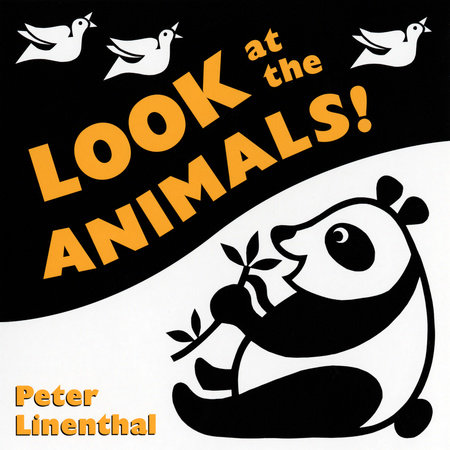 Look at the Animals by Peter Linenthal
