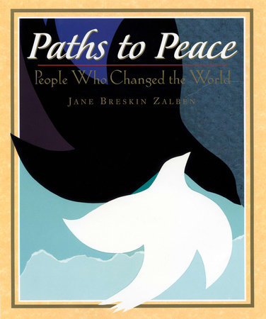 Paths to Peace by Jane Breskin Zalben