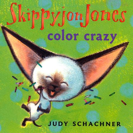 Skippyjon Jones: Color Crazy