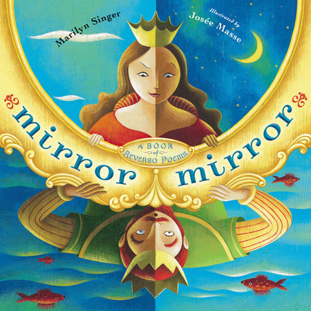 Mirror Mirror by Marilyn Singer