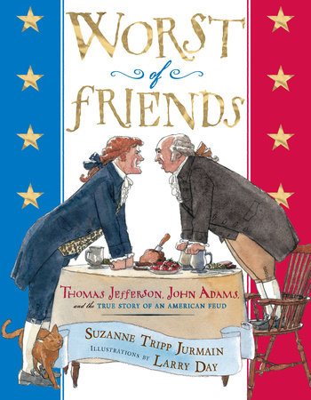 Worst of Friends by Suzanne Tripp Jurmain