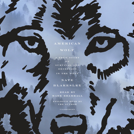 American Wolf by Nate Blakeslee