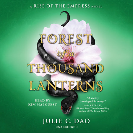 Forest of a Thousand Lanterns by Julie C. Dao