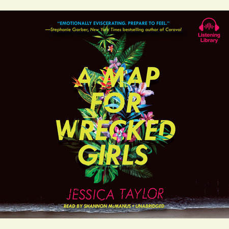 A Map for Wrecked Girls by Jessica Taylor