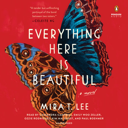 Everything Here Is Beautiful by Mira T. Lee