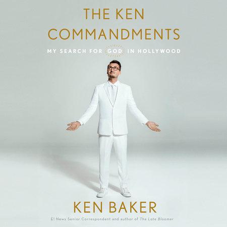 The Ken Commandments by Ken Baker