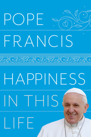 The cover of the book Happiness in This Life