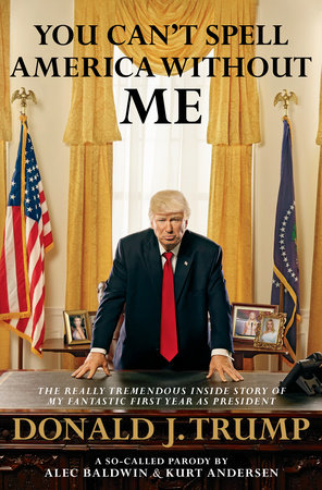 The cover of the book You Can't Spell America Without Me