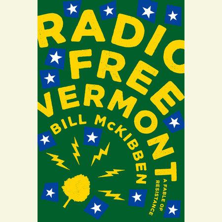 Radio Free Vermont by Bill McKibben