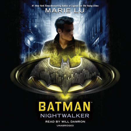 Batman: Nightwalker by Marie Lu