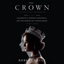 The Crown: The Official Companion, Volume 1