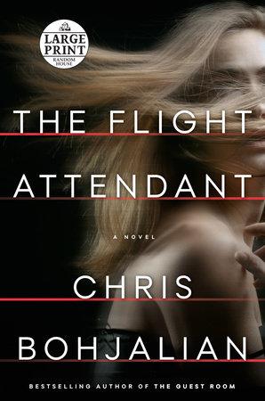 The Flight Attendant by Chris Bohjalian