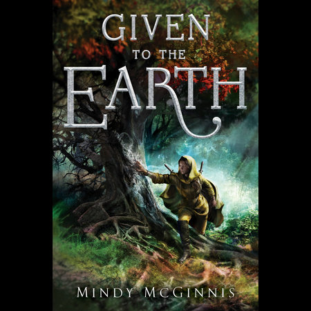 Given To The Earth by Mindy McGinnis