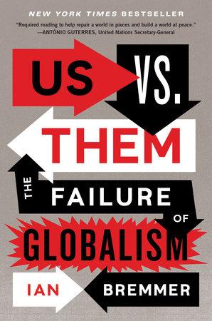 Us vs. Them by Ian Bremmer