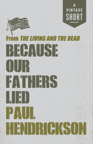 Because Our Fathers Lied