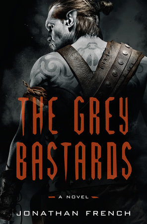 The cover of the book The Grey Bastards