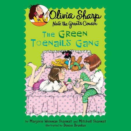 The Green Toenails Gang by Marjorie Weinman Sharmat and Mitchell Sharmat