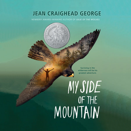 My Side of the Mountain by Jean Craighead George