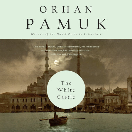The White Castle by Orhan Pamuk