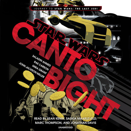 Canto Bight (Star Wars) by Saladin Ahmed, Rae Carson, Mira Grant and John Jackson Miller