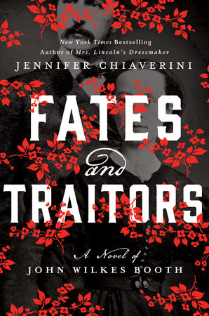 Fates and Traitors by Jennifer Chiaverini