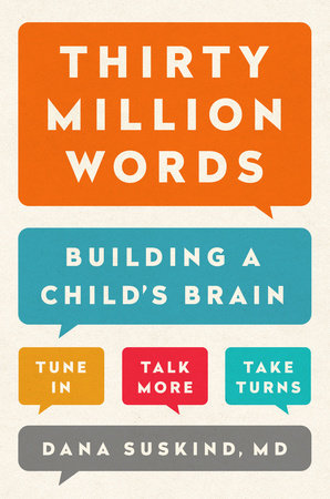 Thirty Million Words by Dana Suskind