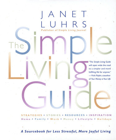 The Simple Living Guide by Janet Luhrs