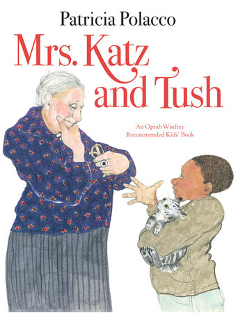 Mrs. Katz and Tush