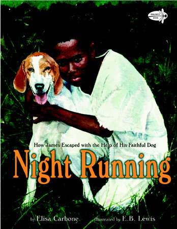 Night Running by Elisa Carbone and Earl B. Lewis
