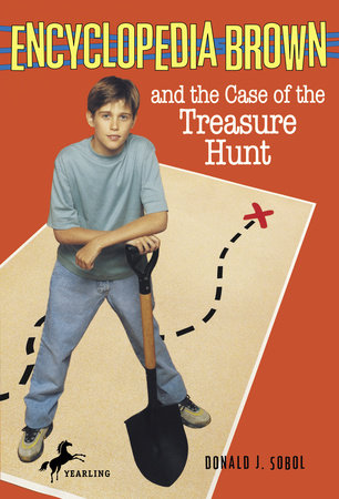 Encyclopedia Brown and the Case of the Treasure Hunt by Donald J. Sobol