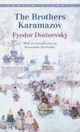 Brothers Karamazov by Fyodor Dostoevsky