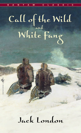 Call of The Wild, White Fang by Jack London