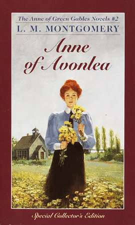 Anne Of Avonlea by L. M. Montgomery