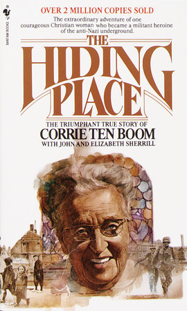 The Hiding Place by Corrie Ten Boom and John Sherrill