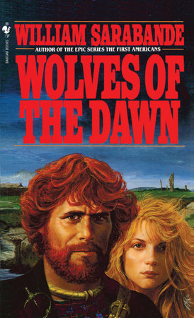 Wolves of the Dawn by William Sarabande