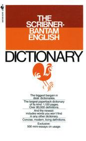 The Scribner-Bantam English Dictionary