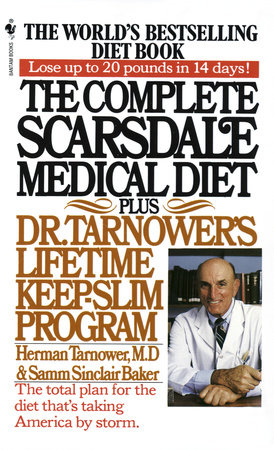 The Complete Scarsdale Medical Diet by Herman Tarnower