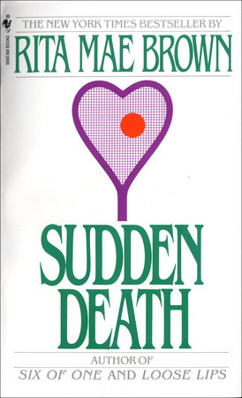Sudden Death by Rita Mae Brown