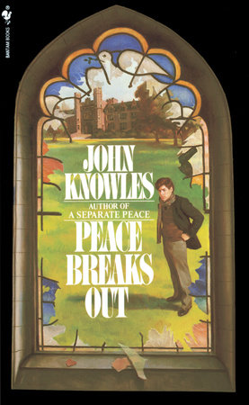 Peace Breaks Out by John Knowles