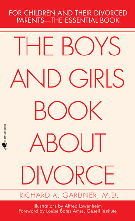 The Boys and Girls Book About Divorce