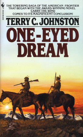 One-Eyed Dream by Terry C. Johnston