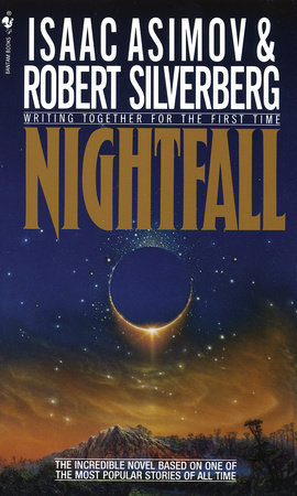 Nightfall by Isaac Asimov and Robert Silverberg