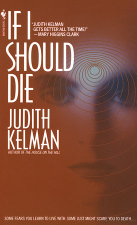If I Should Die by Judith Kelman