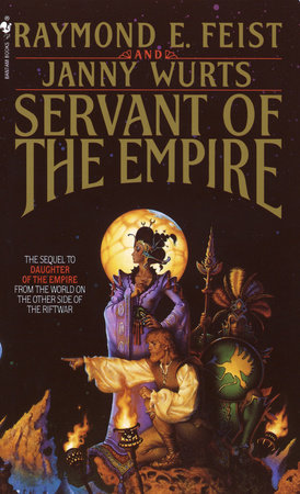 Servant of the Empire by Raymond Feist and Janny Wurts