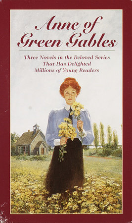 Anne of Green Gables, 3-Book Box Set, Volume I by L.M. Montgomery